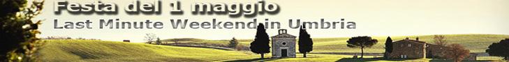Offerte LASTMINUTE Ponte 1 Maggio in Agriturismo in Umbria.