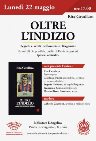 """Roma 22 Maggio - PRESENTAZIONE LIBRO """"OLTRE L'INDIZIO. SEGRETI E VERITA' NELL'OMICIDIO BERGAMINI"""""""