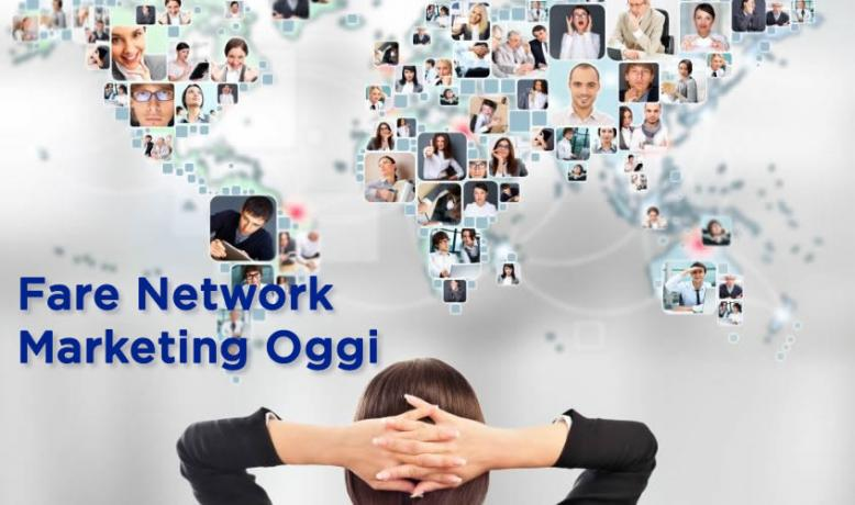 Come Fare Network Marketing oggi? Imperya Team-Milano