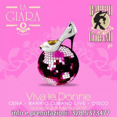8 MARZO Festa delle Donne Giardini Naxos Cena + Discoteca