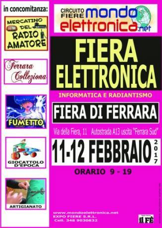 FERRARA 2 e 3 FEBBRAIO: MONDO ELETTRONICA, COMICS & GAME, MILITARIA, COLLEZIONA, ARTIGIANATO, GIOCATTOLO D'EPOCA/MODELLISMO, COLLEZIONA.