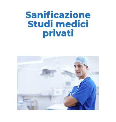 Sanificazione Certificata COVID-19: STUDIO-MEDICO-PRIVATO Roma