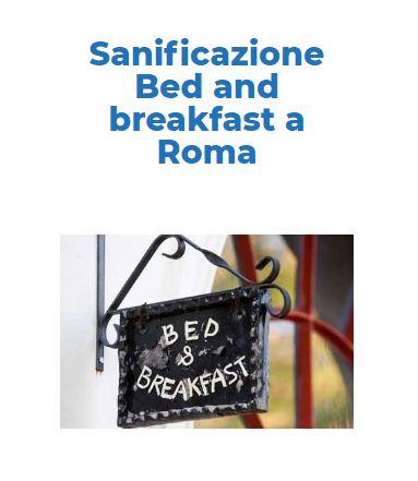 Sanificazione-Disinfezione Certificata CORONAVIRUS: Bed-and-Breackfast Roma
