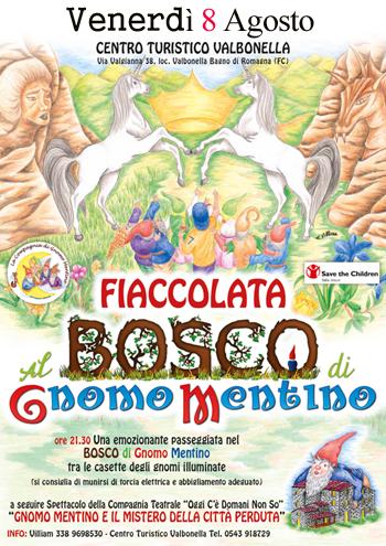Bagno di romagna fiaccolata nel bosco di gnomo mentino 8 8 2014 - Valbonella bagno di romagna ...