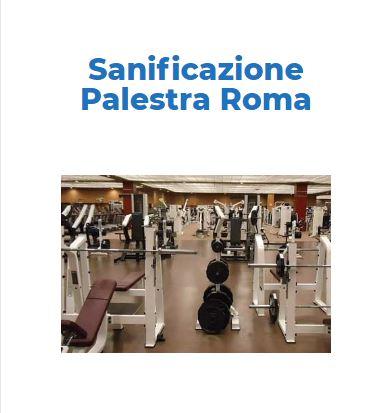 Sanificazione e Igienizzazione Certificata CORONAVIRUS: PALESTRA Roma