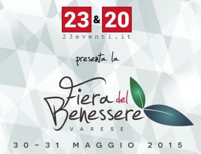 Varese 30- 31 maggio Fiera del Benessere Varese